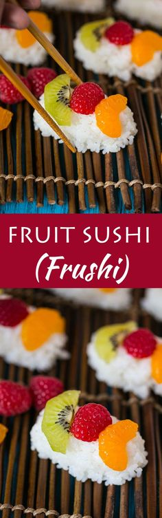 Fruit Sushi (Frushi) is a fun and delicious snack or dessert, no special kitchen tools needed to make it!