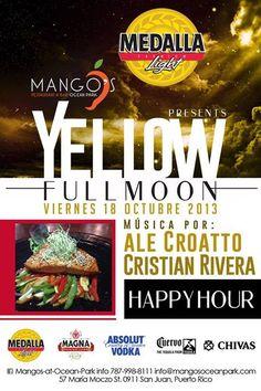 Yellow Full Moon @ Mango's, Ocean Park #sondeaquipr #yellowfullmoon #mangos #oceanpark #sanjuan #alexcroatto #cristianrivera