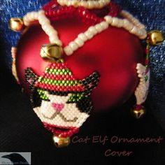 Read Book Beading: Make a Cat Elf Christmas Ornament Cover Author Laurie Silva, Beaded Ornament Covers, Beaded Ornaments, Christmas Animals, Christmas Elf, Christmas Crafts, Loom Patterns, Beading Patterns, Craft Patterns, Cross Stitch Floss