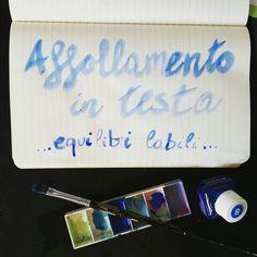 Affollamento in testa ... equilibri labili ... A sentence a day Handwrite sentence Type Typography