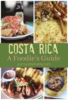 The best Costa Rican food photos. Lo mejor de la comida de Costa Rica en fotos.