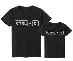 CTRL + C/ CTRL + V Daddy and Me T-Shirts – Cece Match Mother Daughter Shirts, Father Son Matching Shirts, Matching Family Outfits, Father And Son, Ctrl C Ctrl V, Dad N Me, Geek Shirts, Family Shirts, My T Shirt