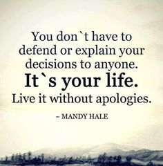 Success Quotes: QUOTATION - Image : As the quote says - Description Don't apologize for who you are rather embrace your qualities that make you Good Quotes, Famous Quotes, Quotes To Live By, Me Quotes, Motivational Quotes, Inspirational Quotes, Unique Quotes, Famous Words, The Words