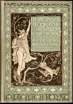 Cover Front.  ---   Walter Crane Illustrations: Wonder Book for Girls and Boys.