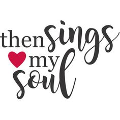 Jillibean Soup - Silhouette Design Store / Cut File - Then Signs my Soul Silhouette Projects, Silhouette Design, Silhouette Cameo, Sillouette Painting, Texas Quotes, Fancy Writing, Bible Songs, Woman Singing, Soul Design