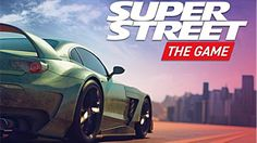 Super Street: The Game, the first official Super Street® arcade racing video game coming 2018