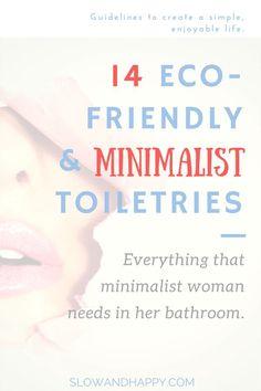 minimalist toiletries | minimalist cosmetics | simple cosmetics | simple toiletries | toiletries list packing | toiletries list travel | eco cosmetics | eco toiletries