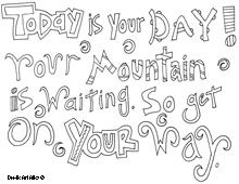 All quotes coloring pages...Print, color, frame, and display in room =)