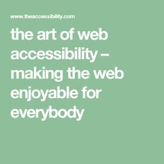 High level architecture blueprints information architecture for the the art of web accessibility making the web enjoyable for everybody malvernweather Choice Image