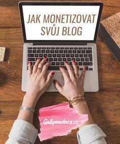 3 způsoby jak monetizovat svůj blog
