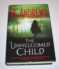 V.C. Andrews HC The Unwelcomed Child 2014 Hardcover