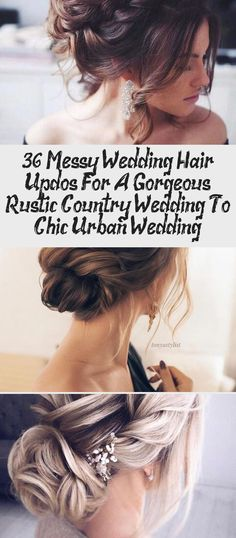36 Messy Wedding Hair Updos For A Gorgeous Rustic Country Wedding To Chic Urban Wedding. Wedding Bun Hairstyles, Bridal Hair Updo, Messy Hairstyles, Messy Wedding Hair, Wedding Updo, Romantic Updo, Prom Hair, Updos, Urban