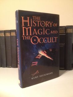 The History Of Magic & The Occult Kurt Seligmann Witches Wicca Magick Demonology