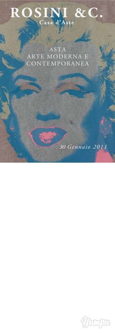 asta arte moderna e contemporanea - Gallerie Rosini - Magazine with 90 pages: asta arte moderna e contemporanea - Gallerie Rosini