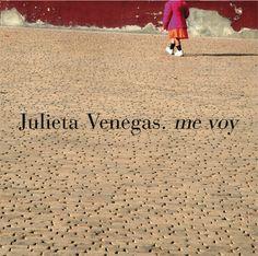 "Julieta Venegas - ""Me Voy"""