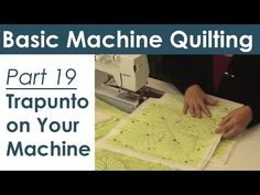 Trapunto on Your Home Sewing Machine Machine Quilting