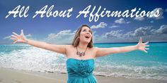 All About Affirmations : Here is all about affirmations, you would like to know.