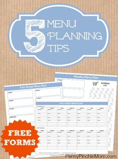 5 Menu Planning Tips To Save Time And Money (includes Free Forms)