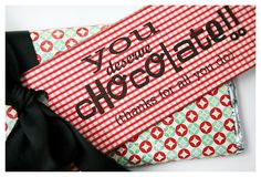 you deserve chocolate - teacher appreciation gift