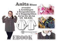Anita *** Oversize-Bluse eBook in 6 Größen 32/34 bis 52/54, XS-XXL Nähanleitung mit Schnittmuster made with LOVE by firstloungeberlin