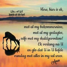 Afrikaanse Quotes, Goeie More, Morning Blessings, Faith Hope Love, Good Morning, Prayers, Bible, Inspirational Quotes, Quotes Quotes