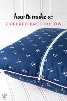 Learn how to make a zippered back for any pillow with this free sewing tutorial. How to add a zipper to a pillow, make a zip back pillow.