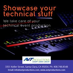 Avt Production is one of the reputed Companies for #event #planning and special event design in Bay Area San Francisco.