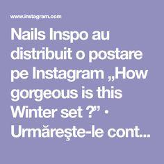 "Nails Inspo au distribuit o postare pe Instagram ""How gorgeous is this Winter set 🤩"" • Urmăreşte-le contul pentru a vedea 733 postări. Winter Nails, Nail Inspo, Instagram"