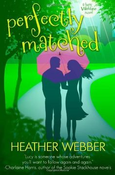 Perfectly Matched: A Lucy Valentine Novel (Volume 4) by Heather Webber, http://www.amazon.com/dp/1477471006/ref=cm_sw_r_pi_dp_F23Bqb1NP82AD