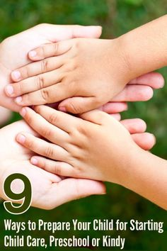 9 Ways to Prepare Your Child for Starting Child Care, Preschool or Kindy   Childhood101