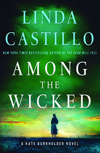 Amonf the Wicked by Linda Castillo