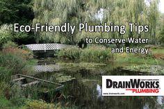 #EcoFriendly #Plumbing Tips to Conserve Water http://drainworks.com