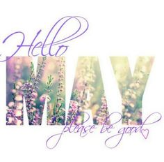 I love May! Birthday month and the start of Spring (: x