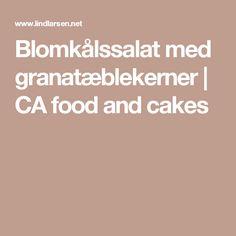Blomkålssalat med granatæblekerner | CA food and cakes