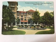 Early 1900s Hemming Park and  Fountain at Windsor Hotel Jacksonville FL postcard