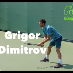 TennisAcademy101 - Grigor Dimitrov Training Session at the Miami Open 2015.  With the help of the SlowMotion, look how GREAT is Grigor Dimitrov's technique and footwork.  With his coach Roger Rasheed he is climbing step by step to the top.  Send us your comments, we love to hear from you .  If you like what we do please take the time to SUBSCRIBE FOR FREE to our Youtube Channel, more of these videos to come each week.