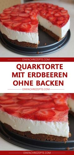 Quarktorte mit Erdbeeren ohne Backen 😍 😍 😍 Quark cake with strawberries without baking 😍 😍 😍 Fresh Strawberry Cake, Strawberry Cake Recipes, Strawberry Meringue, Tart Recipes, Snack Recipes, Bon Dessert, Pumpkin Spice Cupcakes, Good Healthy Recipes, Fall Desserts