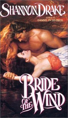 Bride of the Wind by Shannon Drake.  Published by Avon Books in 1992.