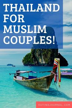 There are So Many Things to Do in Thailand for Muslim Honeymoon Couples! - Outing Journal