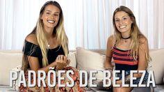 Padrões de Beleza, amor próprio e muito mais! (com Paola Antonini)