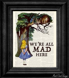 Alice in Wonderland print I totally want this in my future classroom!