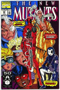 New Mutants 98 - This issue has the very first appearance of Deadpool.