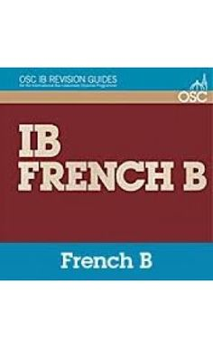 This book is designed to assist with revision for the various aspects of the new French B course at both Standard and Higher Levels. These aspects comprise the Oral, the Text Handling (Paper 1), the Written Assignment and the Written Production (Paper 2). ISBN: 9781907374395