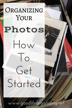 If your goal is to organize your photos, here are some good tips on how to get started.