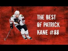 The Best of Patrick Kane #88 [HD] - YouTube