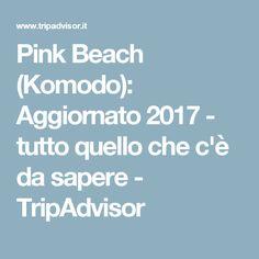 Pink Beach (Komodo): Aggiornato 2017 - tutto quello che c'è da sapere - TripAdvisor
