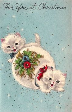 """Vintage greeting card """"For You at Christmas,"""" with two white cats."""