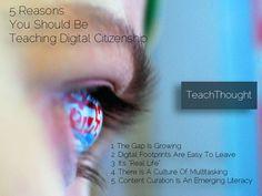 5 Reasons You Should Be Teaching Digital Citizenship | CLOVER ENTERPRISES ''THE ENTERTAINMENT OF CHOICE'' | http://www.scoop.it/t/clover-enterprises-the-entertainment-of-choice