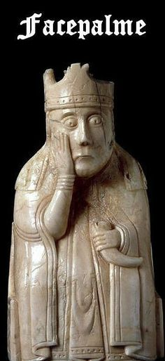 Ye Olde Medieval Facepalm: One Cans't Not Eveneth.