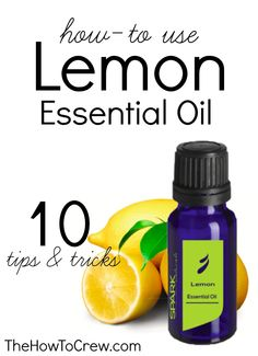 How-To Use Lemon Essential Oil {10 Tips & Tricks} from TheHowToCrew.com.  Only $9 and countless uses for this amazing oil! #essentialoils #howto #sparknaturals